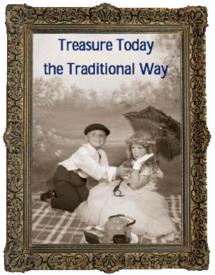 Treasure Today the Traditional Way